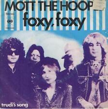 MOTT THE HOOPLE/ IAN HUNTER Foxy, Foxy/ Trudi's Song 1974 or. HOLLAND