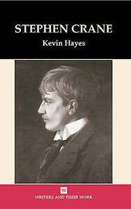 Stephen Crane (Writers and their Work), Good, Hardcover