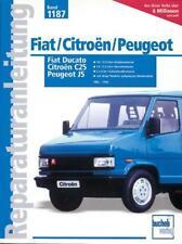 Fiat Ducato / Peugeot J5 / Citroën C25 (2008, Kunststoffeinband)