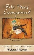 Rio Pecos Compound: Book Six of the Clint Mason Series