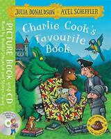 Charlie Cook's Favourite Book: Book and CD Pack by Donaldson, Julia, NEW Book, F