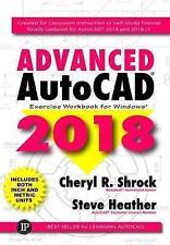 NEW Advanced AutoCAD 2018: Exercise Workbook by Cheryl R. Shrock