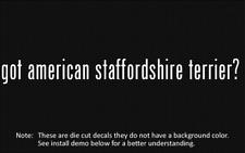 (2x) got american staffordshire terrier? Sticker decal