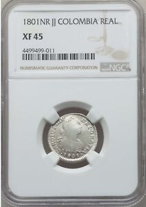 1801 NR JJ Colombia 1 Real, NGC XF 45, Rare in Grade, 1 Finer at PCGS & NGC