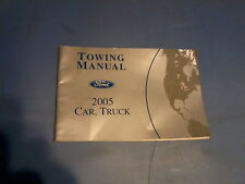 2005 Ford Car & Truck Towing Book