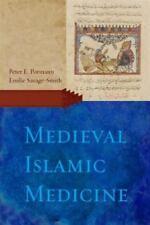 Medieval Islamic Medicine: By Peter E Pormann, Emilie Savage-Smith