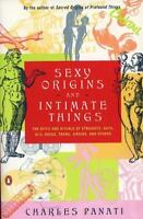 Sexy Origins and Intimate Things: The Rites and Rituals of Straights, Gays, Bis