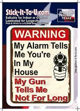 My Alarm Tells Me You're In My House – Decal Sticker Gun Security