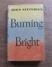 BURNING BRIGHT by John Steinbeck - 1st/2nd HCDJ 1950 - near fine - $2.50