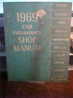 1969 Car Preliminary Shop Manual Mustang Thunderbird Falcon & More   (1L)