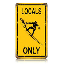 Locals Only Metal Sign Yellow Distressed Vintage Beach Surfing Decor 8 x 14