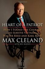 Heart of a Patriot: How I Found the Courage to Survive Vietnam, Walter Reed and