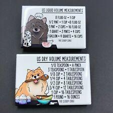Pomeranian Dog Measuring Chart Magnet Set Kitchen Cooking and Baking Guide