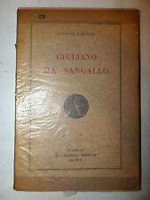 ARCHITETTURA - Marchini: Giuliano da Sangallo 1942 Sansoni Storia dell'Arte