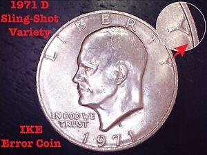 1971 D Eisenhower (IKE) $1 Dollar Error Coin - Sling-Shot Variety - Nice Luster!