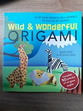 Wild & Wonderful Origami: 35 Animals to fold in paper. Mindfulness, Crafts.