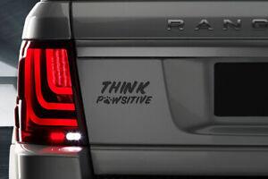 Think Pawsitive Custom Vinyl Sticker Decal, Car Decal,*Various Colours*