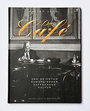 Das Café Vom Reichtum europäischer Kaffeehauskultur Walter Vogel 2001