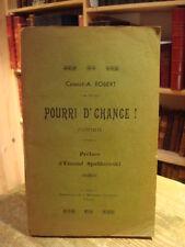 Camille-A. ROBERT Pourri d'chance ! 1934 E.O. Envoi