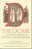 D. Case : Or the Truth about the Mystery of Edwin Drood Charles Dickens