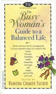 NEW The Busy Woman's Guide to a Balanced Life