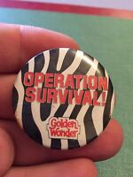 Vintage Pin Badge 1980's Memorabilia B Golden Wonder Crisps Operation Survival