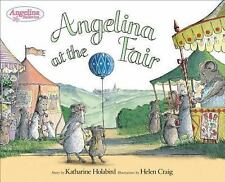 Angelina at the Fair (Angelina Ballerina) by Holabird, Katharine