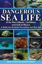 Dangerous Sea Life of the West Atlantic, Caribbean, and Gulf of Mexico - PB - VG