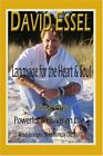 Language for the Heart and Soul:Book One<br>Pow, Essel, David,,