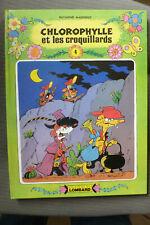 BD chlorophylle n°4 et les croquillards EO cartonnée 1980 TBE macherot