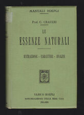 MANUALE HOEPLI - LE ESSENZE NATURALI - CALISTO CRAVERI -1913 [*S-15]