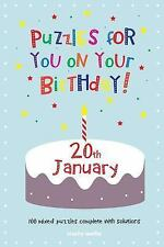 Puzzles for You on Your Birthday - 20th January by Clarity Media (2014,...