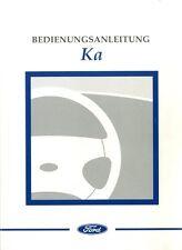 1998 FORD KA BETRIEBSANLEITUNG HANDBUCH BEDIENUNGSANLEITUNG BORDBUCH DEUTSCH