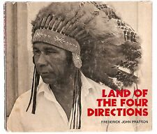 LAND OF THE FOUR DIRECTIONS 1970 PRATSON 1st ED. W/DJ ILLUSTRATED PASSAMAQUODDY