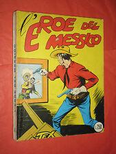collana TEX GIGANTE LIRE 250 di COPERTINA N°4 -l'eroe del messico  NO SPILLATO