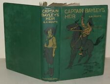 G.A. Henty - Captain Bayley's Heir - Blackie And Son - Illustrated