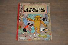 BD JO ZETTE et JOCKO tome 3 : le manitoba ne répond plus B27 1960