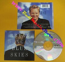 CD BRYAN DUNCAN Blue Skies 1996 Us WORD/EPIC EK 67932  no lp mc dvd (CS52)