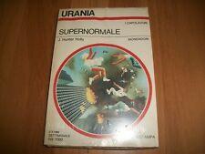 URANIA MONDADORI-N. 825-J.HUNTER HOLLY-SUPERNORMALE-231980-SIGILLATO!