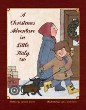 A Christmas Adventure in Little Italy by James Doti