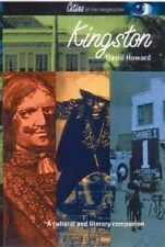 NEW Kingston: A Cultural and Literary History (Cities of the Imagination)