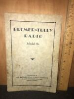 Bremer-Tully Radio Model 80 Owners Manual. Original Copy