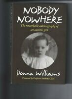 Nobody Nowhere: The Remarkable Autobiography of a... by Williams, Donna Hardback