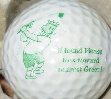 (1) If Found - Please Toss Towards The Nearest Green Logo Golf Ball