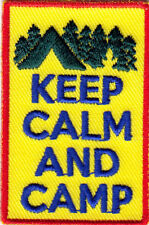 KEEP CALM AND CAMP Iron On Patch Scouts Boy Girl Cub Camping Camper