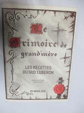 """Anselmo """"Le Grimoire de Grand Mère Les recettes du Sud Lubéron"""" /In Media Sud"""