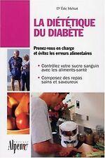 La diététique du diabète de Eric Ménat | Livre | état bon