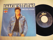 SHAKIN STEVENS  This Ole House 7""