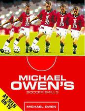 Michael Owen's Soccer Skills, Michael Owen, Used; Good Book