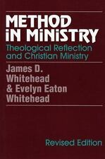 Method in Ministry : Theological Reflection and Christian Ministry (revised...